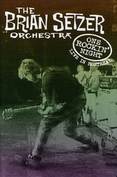 The Brian Setzer Orchestra: One Rockin' Night - Live In Montreal Trailer