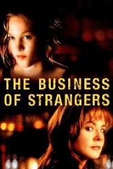 The Business of Strangers Trailer