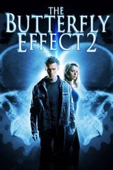 The Butterfly Effect 2 Trailer