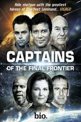 The Captains of The Final Frontier Trailer