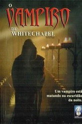 The Case of the Whitechapel Vampire Trailer