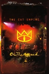 The Cat Empire: On The Attack Trailer