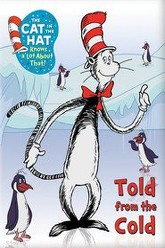 The Cat in the Hat: Told From the Cold Trailer