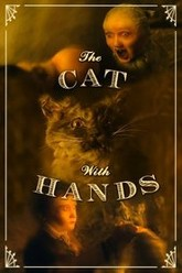 The Cat With Hands Trailer