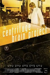 The Centrifuge Brain Project Trailer