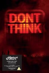 The Chemical Brothers: Don't Think Trailer