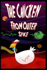 The Chicken from Outer Space Trailer