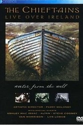 The Chieftains - Live Over Ireland: Water From The Well Trailer