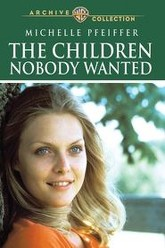 The Children Nobody Wanted Trailer