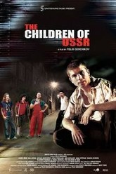 The Children of USSR Trailer