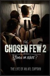 The Chosen Few 2: The Life of an AFL Captain Trailer