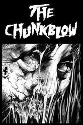 The Chunkblow Trailer
