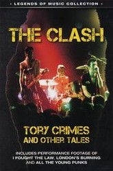 The Clash: Tory Crimes and Other Tales Trailer
