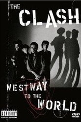The Clash: Westway To The World Trailer