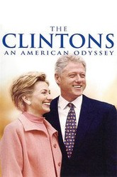 The Clintons: An American Odyssey Trailer