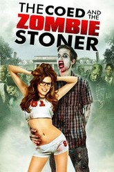 The Coed and the Zombie Stoner Trailer
