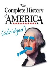 The Complete History of America (abridged) Trailer
