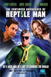 The Continued Adventures of Reptile Man Trailer