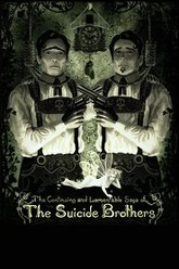 The Continuing and Lamentable Saga of the Suicide Brothers Trailer