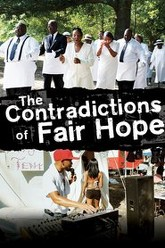 The Contradictions of Fair Hope Trailer