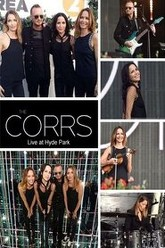 The Corrs: BBC Radio 2 Live at Hyde Park Trailer