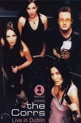 The Corrs Live from Dublin Trailer