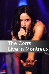 The Corrs - Live in Montreux Trailer
