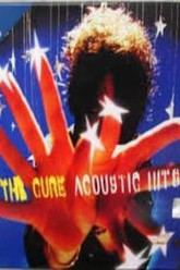 The Cure Acoustic Hits Trailer