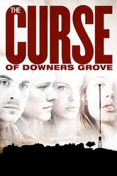 The Curse of Downers Grove Trailer