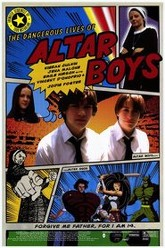 The Dangerous Lives of Altar Boys Trailer