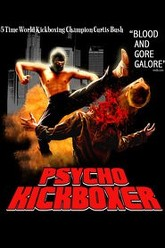 The Dark Angel: Psycho Kickboxer Trailer