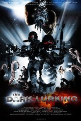 The Dark Lurking Trailer