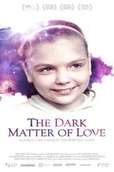 The Dark Matter of Love Trailer