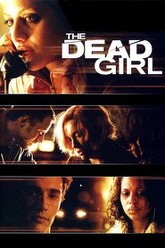 The Dead Girl Trailer