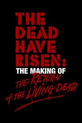 The Dead Have Risen: The Making of 'The Return of the Living Dead' Trailer