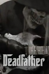 The Deadfather Trailer