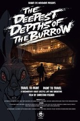 The Deepest Depths of the Burrow Trailer