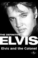 The Definitive Elvis: Elvis and the Colonel Trailer