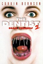 The Dentist 2: Brace Yourself Trailer