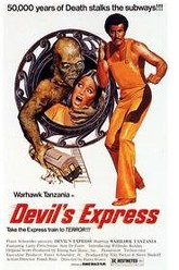 The Devil's Express Trailer