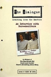 The Dialogue: An Interview with Screenwriters Peter & Bobby Farrelly Trailer
