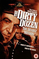 The Dirty Dozen: The Deadly Mission Trailer