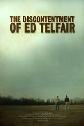 The Discontentment of Ed Telfair Trailer