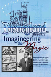 The Disneyland Resort Imagineering The Magic Trailer