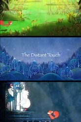 The Distant Touch Trailer