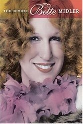 The Divine Bette Midler Trailer