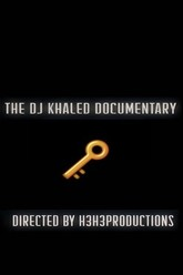 The DJ Khaled Documentary Trailer