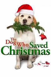The Dog Who Saved Christmas Trailer
