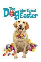 The Dog Who Saved Easter Trailer