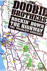 The Doobie Brothers - Rockin Down the Highway: The Wildlife Concert Trailer